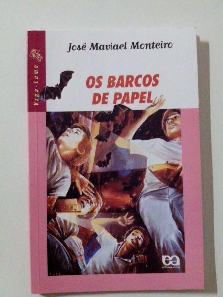 OS BARCOS DE PAPEL/ José Maviael Monteiro